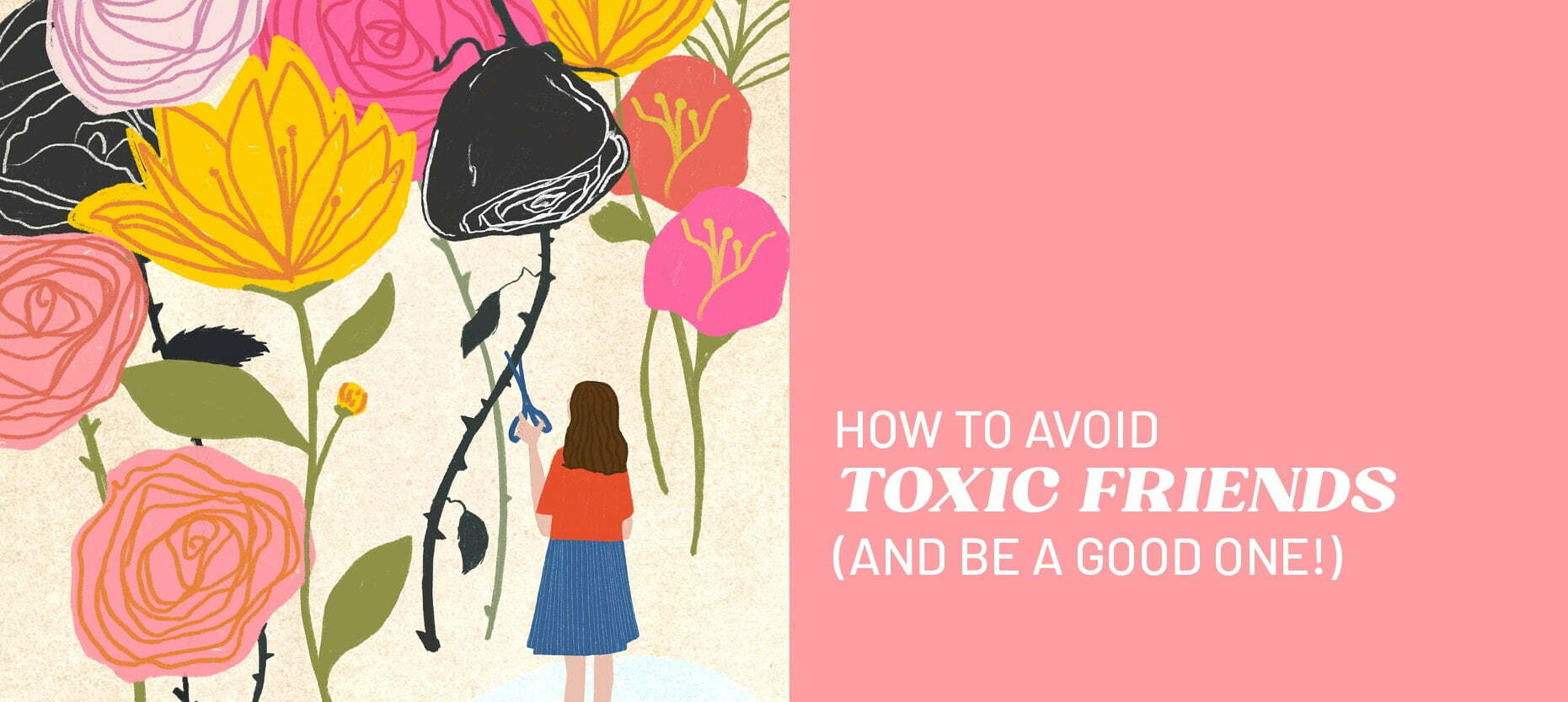 How to Avoid Toxic Friends (And Be a Good One!)