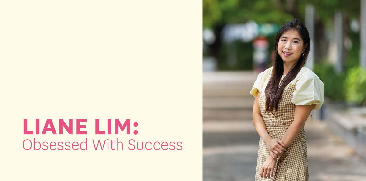 Liane Lim: Obsessed With Success